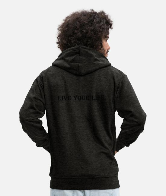 Liverpool Hoodies & Sweatshirts - live your life - Men's Premium Zip Hoodie charcoal grey