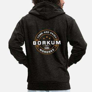 Established Come and Enjoy Borkum - Nordsee - Männer Premium Kapuzenjacke