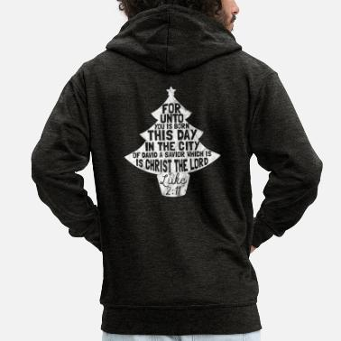Christianity Shirt for Christmas - gift for Christians - Men's Premium Hooded Jacket