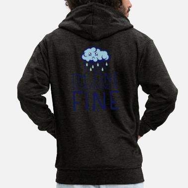Depressed quote cloud i am fine everything sad depressed - Men's Premium Zip Hoodie