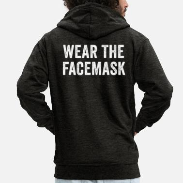 Facemask Wear The Facemask - Men's Premium Zip Hoodie