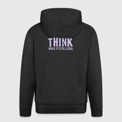 Think while it's style legal - Männer Premium Kapuzenjacke