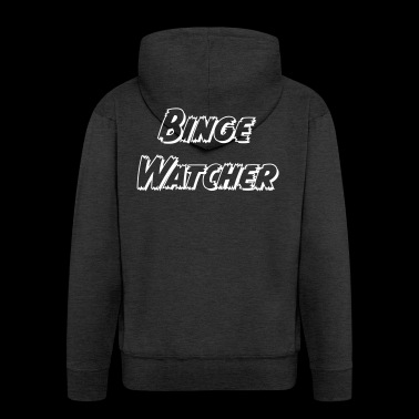 Binge Watcher - Men's Premium Hooded Jacket