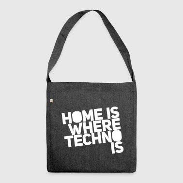 Home is where techno is Club DJ Berlin - Torba na ramię z materiału recyklingowego