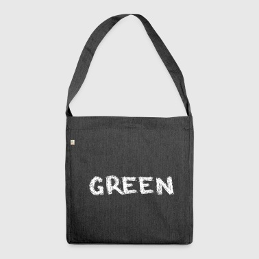 green or? - Shoulder Bag made from recycled material