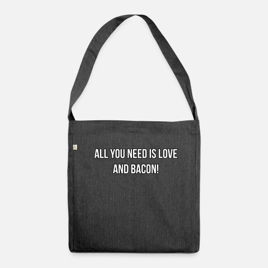Love Bags & Backpacks - All you need is love and bacon - Shoulder Bag recycled heather black