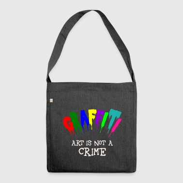 Graffiti is not a crime - Shoulder Bag made from recycled material
