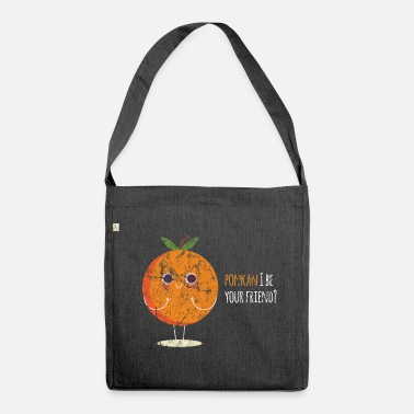 Sayings saying - Shoulder Bag made from recycled material