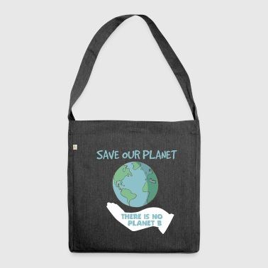 Save our Planet - Schultertasche aus Recycling-Material