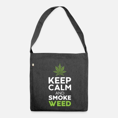 Smoke Weed keep calm and smoke weed - Shoulder Bag made from recycled material