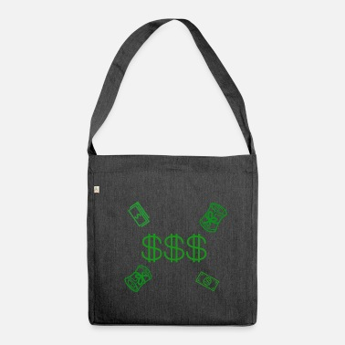Dollar dollars - Shoulder Bag made from recycled material