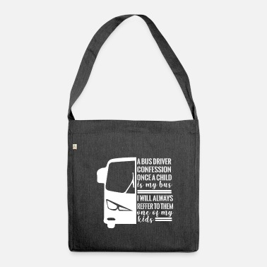 Bus Driver Bus Driver Gift Bus Driver - Shoulder Bag made from recycled material