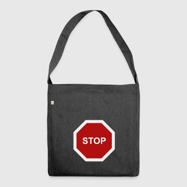 stop sign - Shoulder Bag made from recycled material