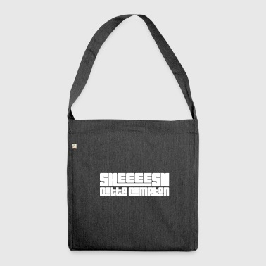 Compton Sheeeesh outta compton - Schultertasche aus Recycling-Material
