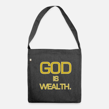 Wealth God is wealth. - Shoulder Bag made from recycled material