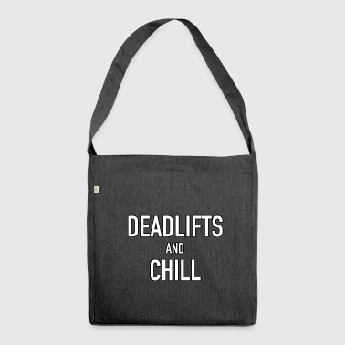 Deadlifts en chill - Schoudertas van gerecycled materiaal