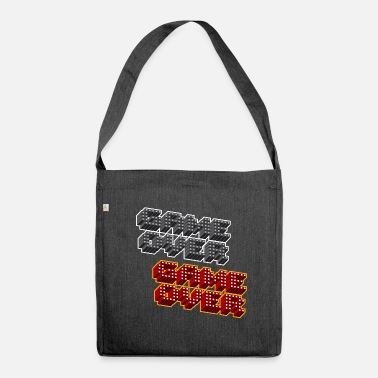Game Over Game Over Game Over - Shoulder Bag made from recycled material