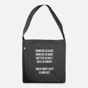 Sayings Sayings humor life gift funny sayings - Shoulder Bag made from recycled material