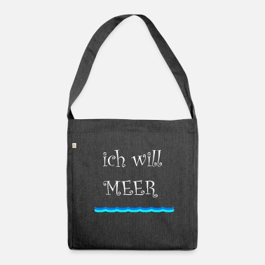 Meer ICH WILL MEER - Schultertasche aus Recycling-Material