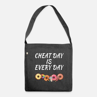 Day Cheat Day is Every Day - Schoudertas van gerecycled materiaal