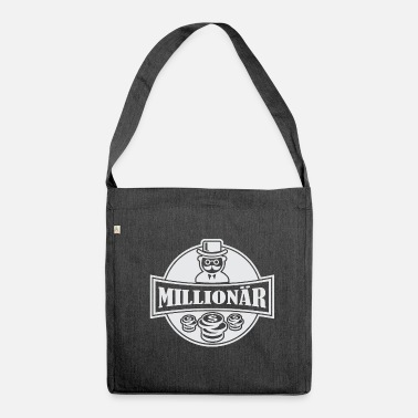Millionaire millionaire - Shoulder Bag made from recycled material