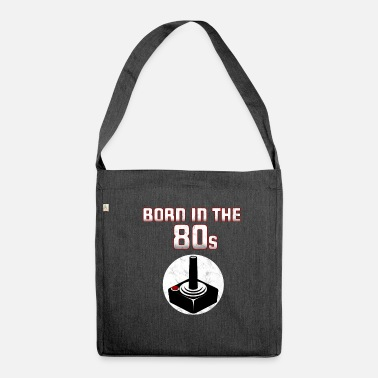 Eighties Born in the eighties. Eighties! - Shoulder Bag recycled
