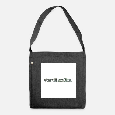 Rich #rich - Shoulder Bag recycled