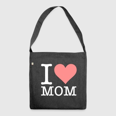 I Love My Mum! - Shoulder Bag made from recycled material