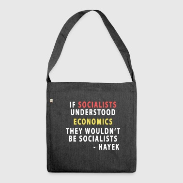 Socialists and Economics - Hayek - Shoulder Bag made from recycled material