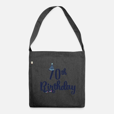 Birthday 70th Birthday: 70th Birthday - Shoulder Bag made from recycled material