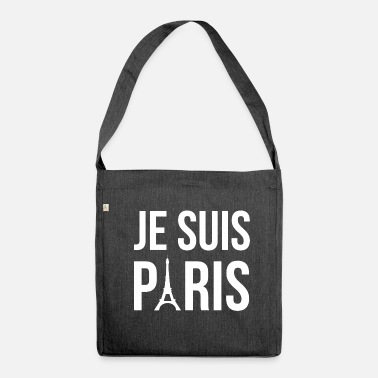 Je Suis Charlie Je suis Paris, I am Paris - Shoulder Bag recycled