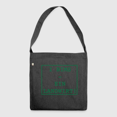 i bims a farmer - Shoulder Bag made from recycled material
