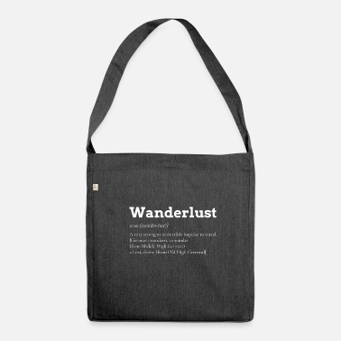 Wanderlust Wanderlust Wanderlust Gift Backpacker holiday - Borsa in materiale riciclato