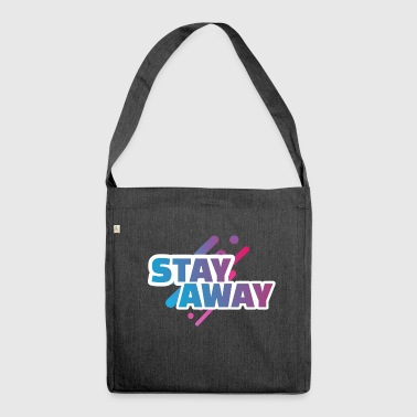 Stay away - stay away - Shoulder Bag made from recycled material