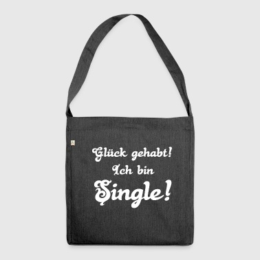 singles singles ICH BIN SINGLE singles - Schultertasche aus Recycling-Material