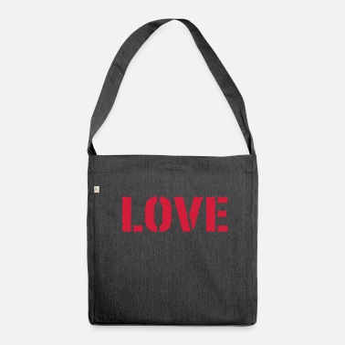 Lovely Love LOVE love Love LOVE love - Shoulder Bag made from recycled material