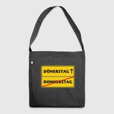 Donnerstag ist Dönerstag - Schultertasche aus Recycling-Material