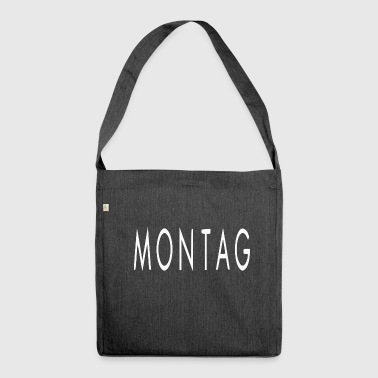 MONDAY !!! - Shoulder Bag made from recycled material