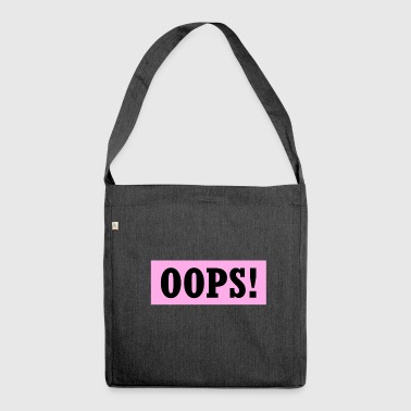 Oops! - Schultertasche aus Recycling-Material
