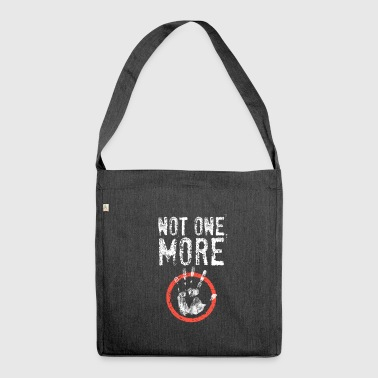 Not One More - Stop Sign - Shoulder Bag made from recycled material