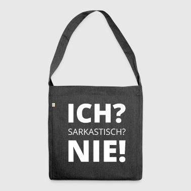 Sarcasm sarcastic saying witty - Shoulder Bag made from recycled material