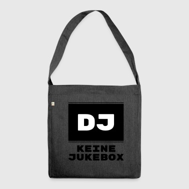 DJ - No jukebox - Shoulder Bag made from recycled material