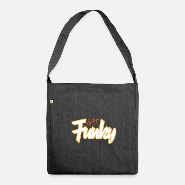 Funky Funky Get Funky Crazy Crazy - Borsa in materiale riciclato