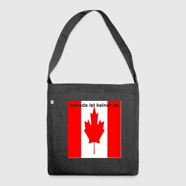 Canada is not there - Shoulder Bag made from recycled material