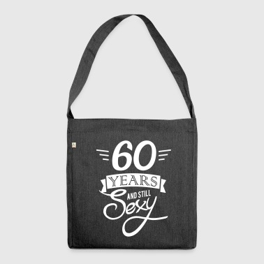 60 years and still sexy - Schoudertas van gerecycled materiaal
