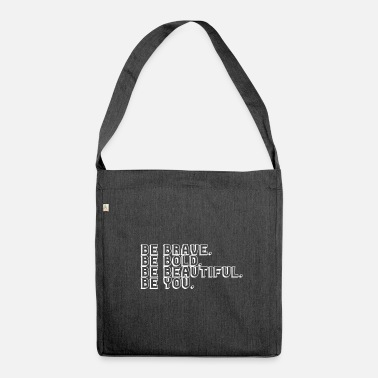 Yourself Be yourself! - Shoulder Bag made from recycled material