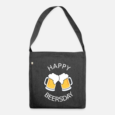 Happy Birthday Happy Birthday Happy Beersday - Schultertasche aus Recycling-Material