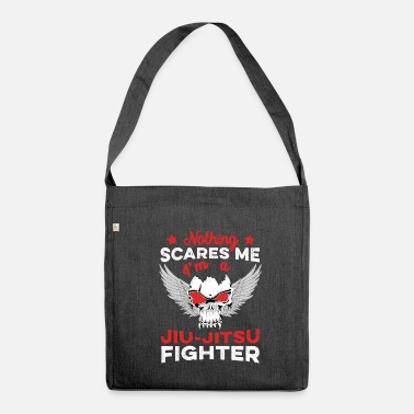 Jiujitsu Nothing Scares Me I'm a JiuJitsu Fighter BJJ - Shoulder Bag made from recycled material