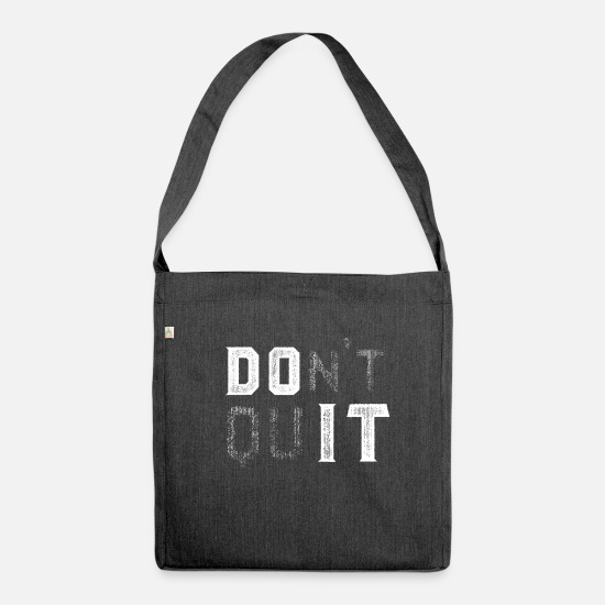Do It Bags & Backpacks - Do not Quit - Do It - Shoulder Bag recycled heather black