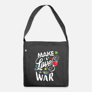 Make Love Not War Make love not War - Umhängetasche aus Recyclingmaterial